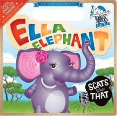 Ella Elephant Scats Like That: Baby Loves Jazz: Hi-de-hi, hi-de-ho! Ella Elephant will teach you how to scat: Ella Elephant sings jazz just like that And uses her mouth to do something called scat . Jazz Cd, Alphabet Crafts, Kids Class, Baby Music, Animal Books, Elephant Nursery, Elementary Music, Music Lessons, Piano Lessons
