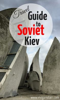 This post takes you around Soviet Kiev, including structures and buildings that are slowly being dismantled by a decommunizing Ukrainian government.