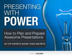 Presenting with Power: How to Plan and Prepare Awesome Presentations by Studio B Productions, Inc. via slideshare