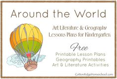 Around the World in 28 Weeks: Art, Literature & Geography Lessons for Kindergarten