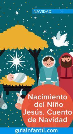 Nacimiento Del Niño Jesús Cuento De Navidad Literatura Para Niños Lectura Cortas Para Niños Cuentos Para Niños Gratis