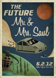 By Mark Saul (markadamsaul.com)    Keywords: Wedding, Invitation, Save The Date, Graphic Design, Mark Saul, Ilana Berger, The Future.