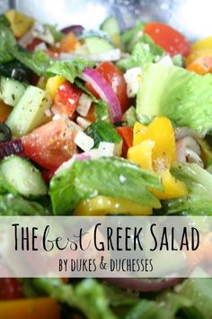 The Best Greek Salad (great dressing recipe!)