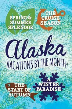 Alaska vacations by the month - click to find out what you can enjoy in every season