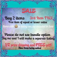 SALE-------excludes bundle discount option. Buy 2 Get 3rd item free...1/2 shipping and free gift. Other