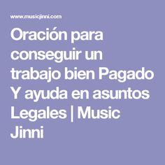 Oración para conseguir un trabajo bien Pagado Y ayuda en asuntos Legales | Music Jinni