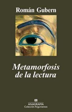 Metamorfosis de la lectura / Román Gubern