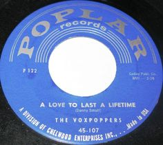 1958 Doo Wop 45 Rpm The Voxpoppers COME BACK LITTLE GIRL / LOVE TO LAST A LIFETIME On Poplar 107