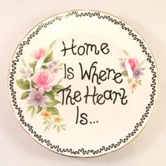 Home is Where the Heart is Hand Decorated Vintage by ShadyGlaze