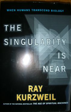Recommended by Dan Stevens-The Singularity is Near