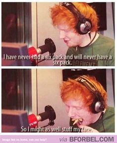 Ed Sheeran, ladies and gentlemen
