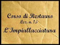 Corso di Restauro Lez.n.15 (L'Impiallacciatura) Arte per Te - YouTube