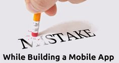 Mobiers.com - Mobile Apps Development Services: Steer Clear These Mistakes While Building a Mobile...
