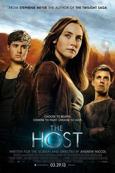 The Host Movie Posters Starring Saoirse Ronan, Max Iron and Diane Kruger
