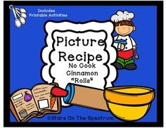This package was designed for young children or children with limited reading, cutting and writing skills.   Included are the following activities:. Page 1 - Color picture recipe for individual serving. Page 2 - Color picture cards- can be used for vocabulary development, sequencing, or writing activities.