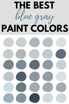 The Absolute Best Blue Gray Paint Colors - West Magnolia Charm Want a fun alternative to a neutral paint color? Try a blue-gray color. These colors possess all the qualities of both a neutral and a color.