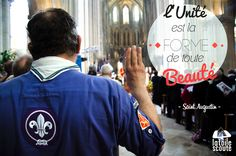 L'unité est la forme de toute beauté - Saint Augustin #citation #scout #photo
