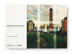 Identity, print campaigns and environmental graphics for the High Line, New York, 2001 to present. by Paula Scher