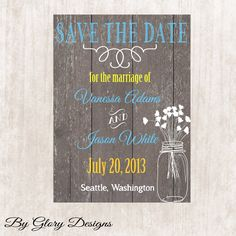 Mason Jar themed Wedding  SAVE THE DATE  Card Digital File 300 dpi. $12.99, via Etsy.