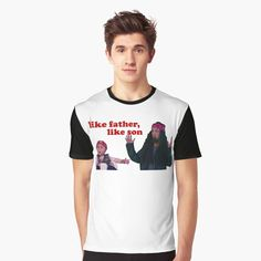 'Like Father, Like Son' Graphic T-Shirt by richwear Sell Your Art, Sons, Shirt Designs, Father, People, Mens Tops, T Shirt, Printed, Awesome