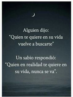 just real love Wisdom Quotes, True Quotes, Motivational Phrases, Inspirational Quotes, Quotes En Espanol, Insightful Quotes, Love Phrases, Sad Love, Spanish Quotes