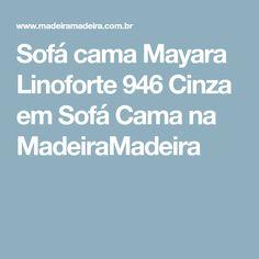 Sofá cama Mayara Linoforte 946 Cinza em Sofá Cama na MadeiraMadeira