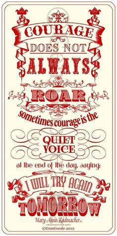 Courage quote via www.TheRabbitHoleRunsDeep.Blog.com