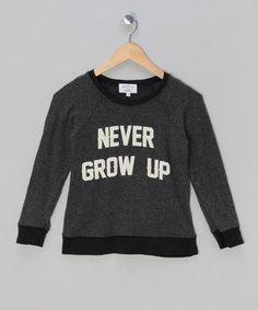 Black Never Grow Up Jumper - Girls by Wildfox on Never Grow Up, Strap Heels, Wildfox, Put On, Crocs, Growing Up, Jumper, Dreams, Sweatshirts