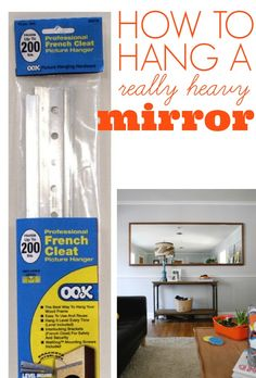 How to hang a really heavy mirror. It's easy with the right hardware!