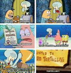Poor squidward no one can say his last name right