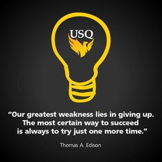Don't give up, keep trying. Success is just around the corner #yougotthis #usqstudy