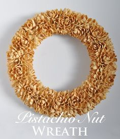 30 DIY Fall Wreaths We've Been Dreaming About / Pistachio Nut Wreath Diy Fall Wreath, Wreath Crafts, Fall Wreaths, Pista Shell Crafts, Pistachio Shells, Globe Decor, Succulent Wreath, Faux Succulents, Shell Art