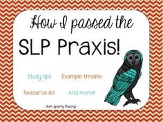 Speechy Musings: How I passed the SLP Praxis!! Repinned by SOS Inc. Resources. Follow all our boards at pinterest.com/sostherapy for therapy resources.