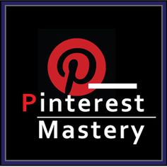 Pinterest Mastery: The Prima Resource To Master Pinterest for Business. Square Format Big Size Branding Banner. Image size: 300x300px