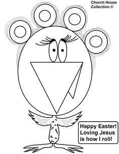 "Happy Easter! ""Loving Jesus Is How I Roll"" coloring page."