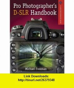 The photographers mind creative thinking for better digital photos the photographers mind creative thinking for better digital photos by michael freeman the source of any photograph is not the camera or even the fandeluxe Images