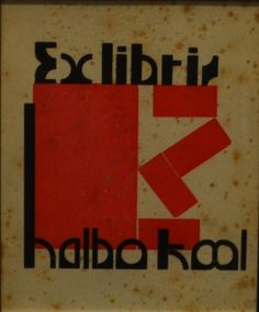 Ex Libris Halbo Kool, door H.N. Werkman Flat Planet, Kurt Schwitters, Alphabet City, Avant Garde Artists, Lead Type, Poster Prints, Posters, Dutch Painters, Dutch Artists