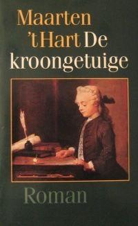 De kroongetuige- Maarten 't Hart (1985) - De Arbeiderspers - ISBN90 295 1887 1 - cop. 1983