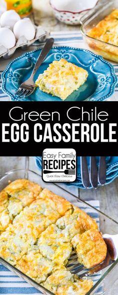 Green Chile Egg Casserole- Breakfast Recipe