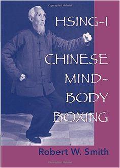 Smith Robert W. - Chinese mind-body boxing