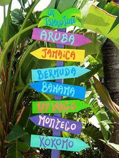 Aruba, Jamaica ooo I wanna take you to  Bermuda, Bahama come on pretty mama  Key Largo, Montego baby why don't we go down to Kokomo.....Yep, stuck in my head now.