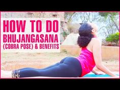 How To Do Yoga Bhujangasana (Cobra Pose) & Its Benefits - YouTube