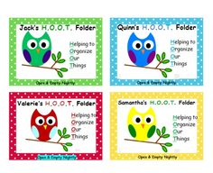 I created these H.O.O.T. Folder labels for my students take home folders. (Helping to Organize Our Things)