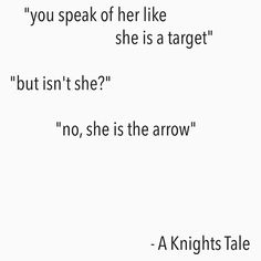 A Knights Tale Quote