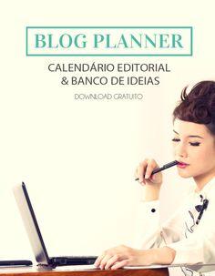 Um blog planner completo e gratuito para organizar o seu blog!