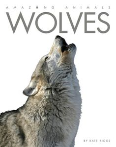 Amazing Animals: Wolves by Kate Riggs http://smile.amazon.com/dp/0898125642/ref=cm_sw_r_pi_dp_rpOOtb10ZY221H1J