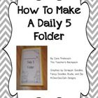 This item was created for students to hold any Daily 5 work in one place. It contains the cover, labels, a checklist, and a rubric for students to ...