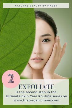 Exfoliation - Step 2 in your natural skin care routine. Keep your skin beautiful and youthful. Detox your skincare routine and cosmetics. Facial Skin Care, Anti Aging Skin Care, Organic Skin Care, Natural Skin Care, Natural Beauty, Skin Care Regimen, Skin Care Tips, Skin Care Routine For 20s, Skincare Routine