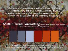 SS2016 trend forecasting for Women, Men, Intimate, Sport Apparel - This season demonstrate a mixed culture of nature, contemporary art and modern aesthetic that bring the true stylish graphic elements back to life which will be amazed at the intensity of luxury  www.FashionWebGraphic.com
