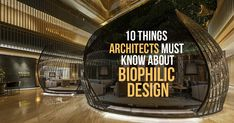 10 Things architects must know about Biophilic design #Architects #Urbanism #Urbandesigner #architecture #architecture-lover #architecture_hunter #architecturephoto #architecture_view #architecturephotography #architectures #architecture_best #architectureilike #architecturedaily #architecturewatch #architectureschool #architecturepicture #architecturedetails #architectureape #architectureart
